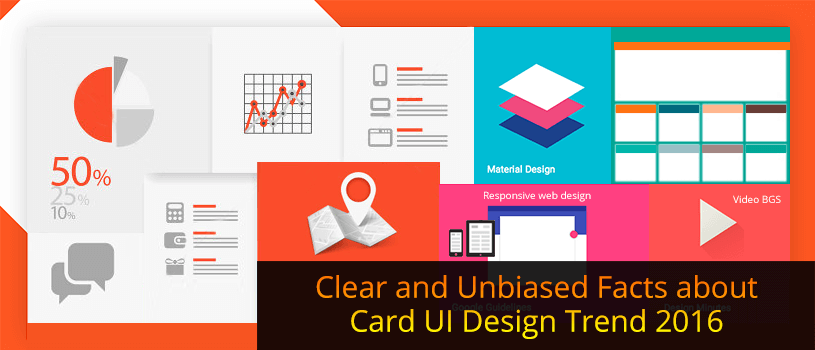 Clear and Unbiased Facts about Card UI Design Trends