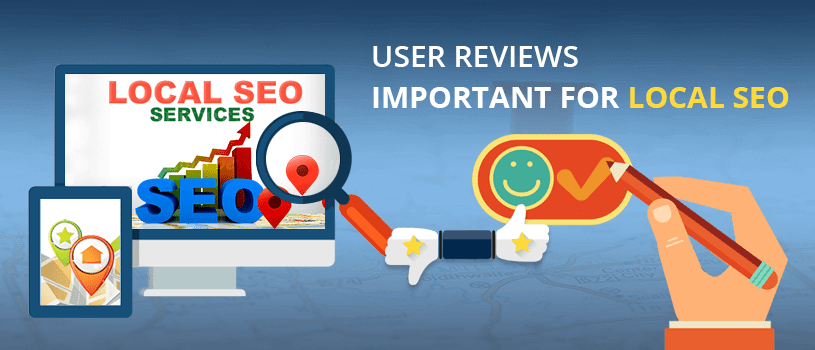 User Reviews are Important for Local SEO