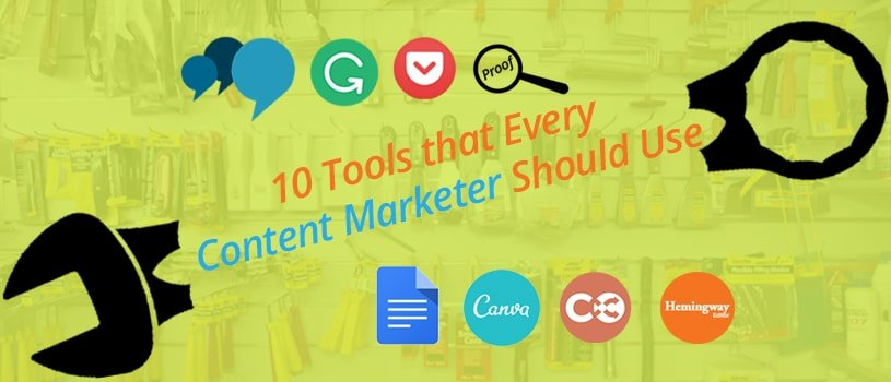 10 Tools That Every Content Marketer Should Use
