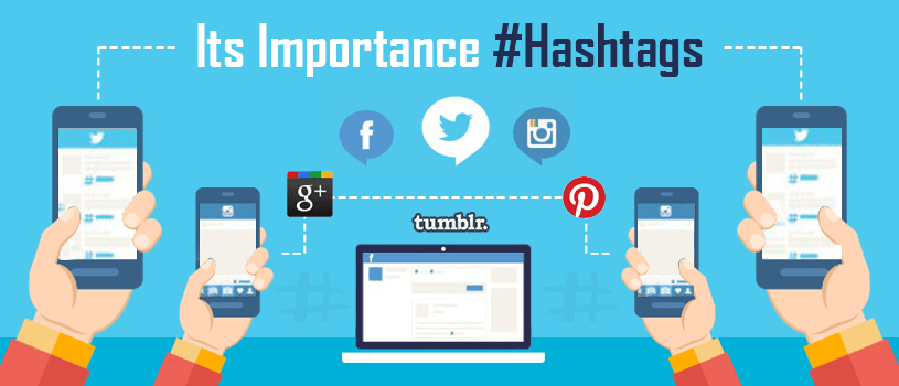Hashtags and its Importance in Social Media Marketing