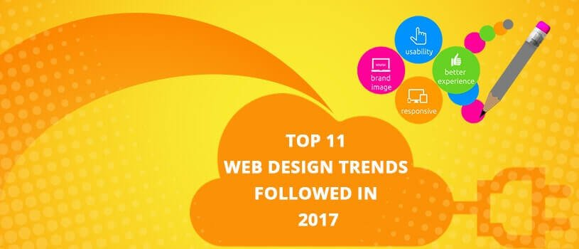Top 11 Web Design Trends followed in 2017