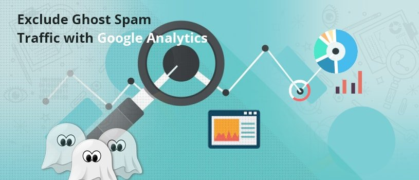 Exclude Ghost Spam Traffic with Google Analytics