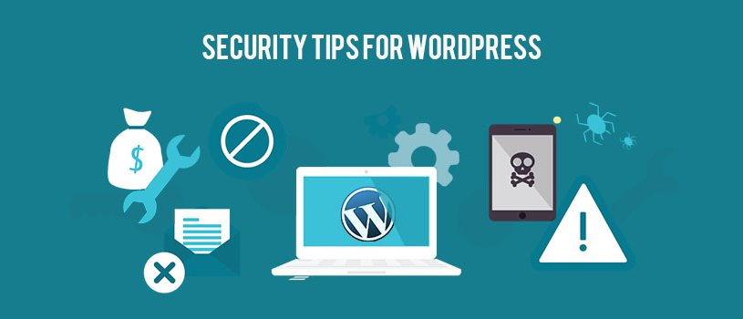 Tips to improve your wordpress security