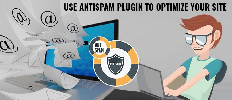Use antispam plugin to optimize your site