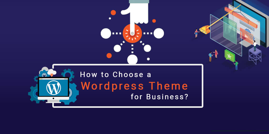 How to Choose a WordPress Theme for Business