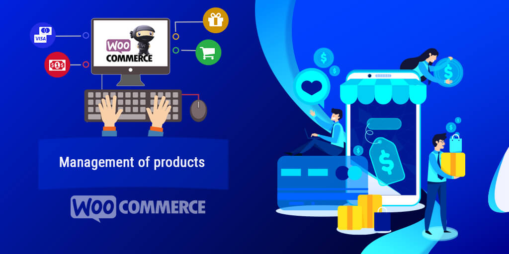 WooCommerce Step-by-Step Tutorial: Management of Products