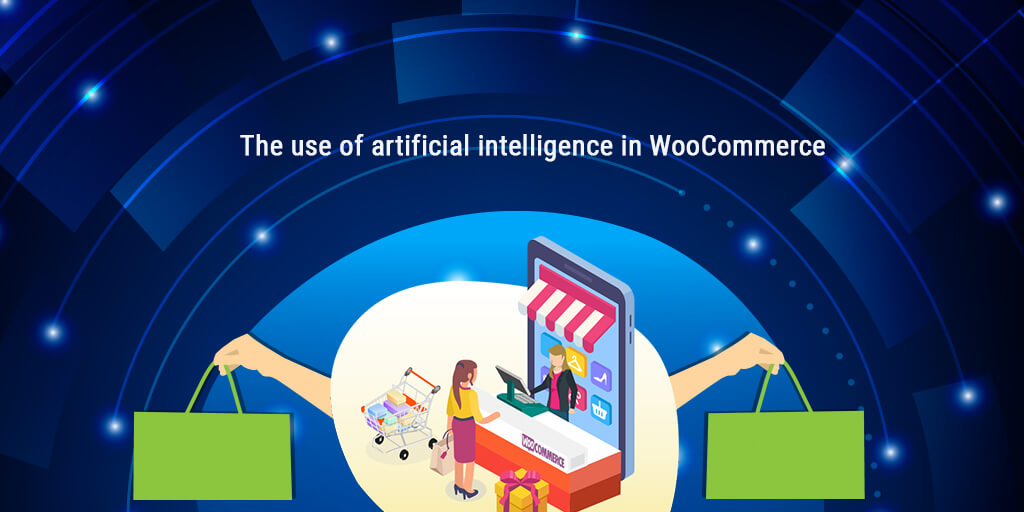 The Use of Artificial Intelligence in WooCommerce