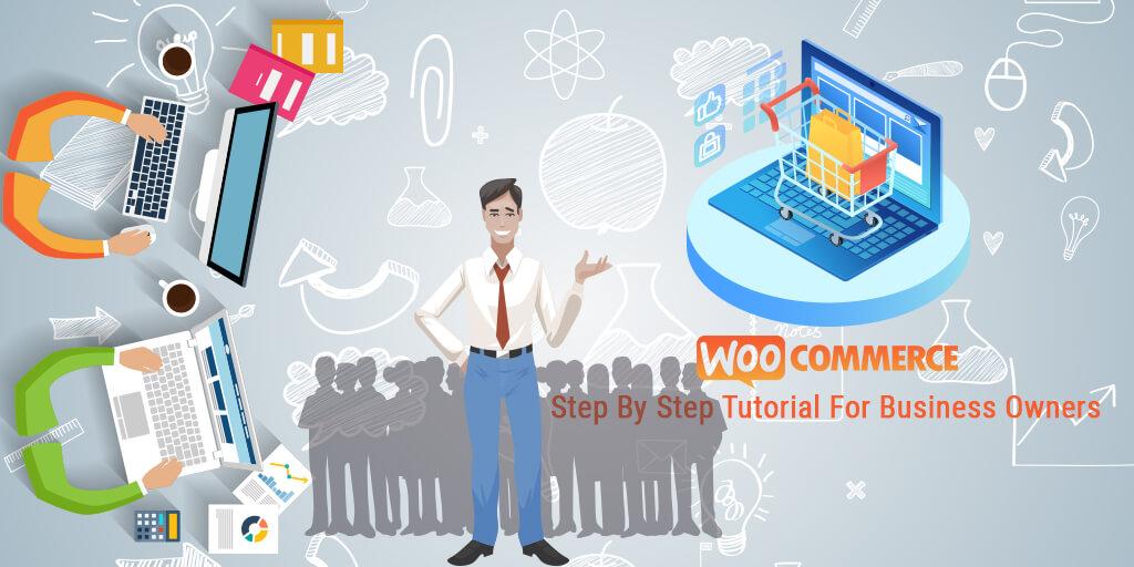 WooCommerce Step by Step Tutorial