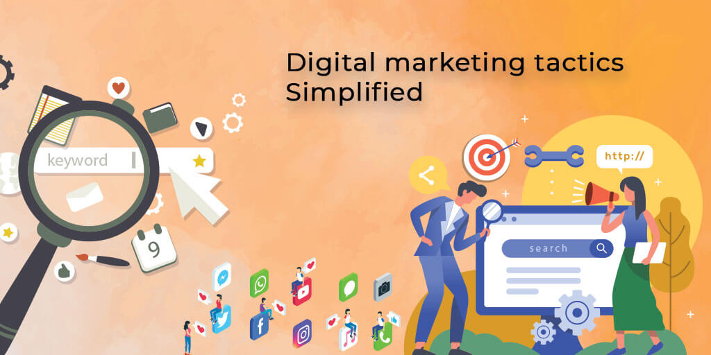 Digital marketing tactics Simplified