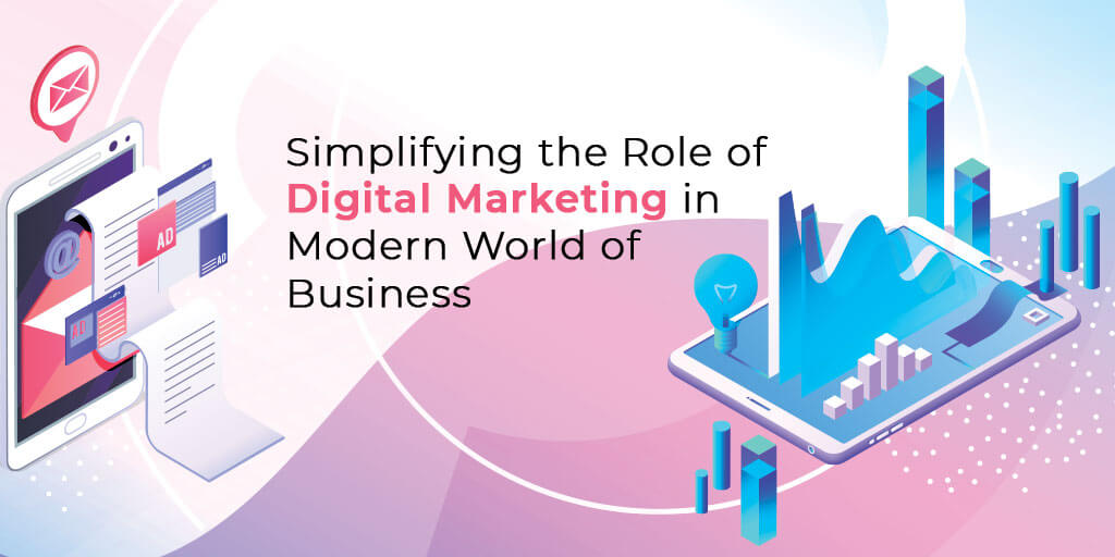 Role of Digital Marketing in Modern World