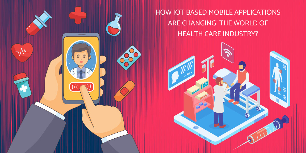 IoT Based Mobile Applications